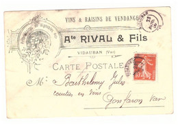 VINS & RAISINS DE VENDANGE -Ate RIVAL & FILS  VIDAUBAN VAR  1909- PROPRIETAIRE DE VIGNOBLES - Advertising