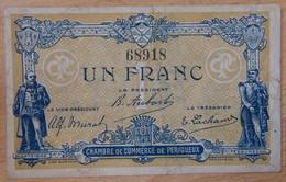 Périgueux ( 24 - Dordogne ) 1 Franc Chambre De Commerce 5 Novembre 1917 - Cámara De Comercio