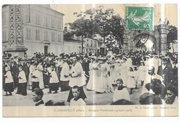 Chantilly Bouquet Provincial (14 Juin 1908) - Chantilly