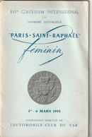 Rare Programme XVI ème Critérium International Paris -St Raphaël Féminin 1er -6 Mars 1955 - Cars