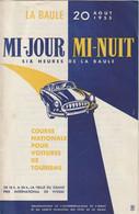 Rare Programme Rallye Six Heure De La Baule Mi Jour Mi Nuit 20 Aout 1955 - Cars