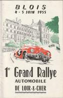 Rare Programme Rallye Blois 1 Er Grand Rallye Automobile De Loir Et Cher 4 Et 5 Juin 1955 - Cars