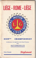 Rare Programme Rallye 24 ème Championnat D'endurance  Régularité Et GT Liège-Rome-Liège 1954 - Cars