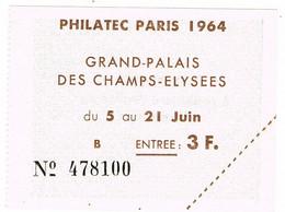 TICKET D'ENTREE PHILATEC PARIS 1964 GRAND PALAIS - Exposiciones Filatelicas