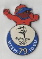 Pin's  SYDNEY 2000 Sleeps 79 To Go. - Giochi Olimpici