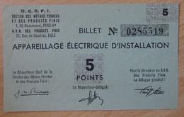 Billet Matière - Appareillage Electrique D'Installation OCRPI 5 Points 31 III 1945 - Buoni & Necessità