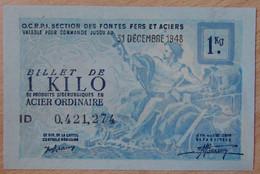 Billet Matière - 1 Kilo Acier Ordinaire 31 Décembre 1948 - Bons & Nécessité