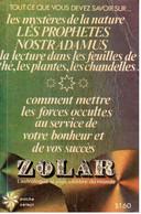 Zolar - Les Prophètes. Nostradamus - Poche Select 24 - 1975 - Esotérisme