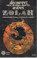 Zolar - Découvrez Votre Destinée Dans Les Astres - Poche Select 23 - 1975 - Esotérisme