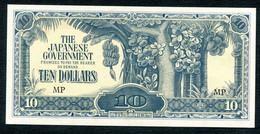 MALAYSIE - OCCUPATION JAPONAISE - TEN DOLLARS 1944 SUPERBE !!! - Malasia