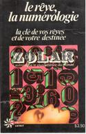Zolar - Le Rêve, La Numérologie - Poche Select 25 - 1975 - Esotérisme