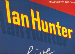 DISCO LP: IAN HUNTER LIVE Welcome To The Club - Unclassified