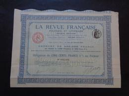 FRANCE - PARIS 1914 - LA REVUE FRANCAISE POLITIQUE ET LITTERAIRE - OBLIGATION 500 FRS 5% - PEU COURANT - Sin Clasificación