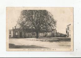 LE BOUSCAT (GIRONDE) 5070 PLACE MARCEAU 1936 - Otros Municipios