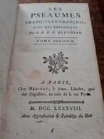 Les Pseaumes Traduits En François P.G.F. BERTHIER Mérigot 1788 - Religion