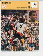 Fiche Foot Luis Pereira Né à Jaceiro Brésil Atletico Madrid FICH-Football-2 - Deportes