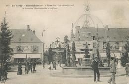 Henrichemont  Fetes 15 Et 16 Aout 1908 Fontaine Et Place  Café Morin Café Touquoy Leger Defaut - Henrichemont