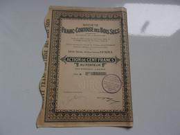 FRANC COMTOISE DES BOIS SECS (100 Francs) VESOUL-HAUTE SAONE - Sin Clasificación