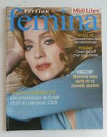 MAGAZINE VERSION FEMINA MIDI-LIBRE 2004 / 2005 MADONNA ELSA RENAUD BEYONCE - Cinéma/Télévision
