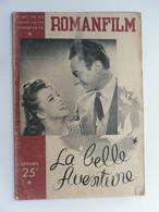 ROMANFILM LA BELLE AVENTURE MICHELINE PRESLE CLAUDE DAUPHIN MARC ALLEGRET - Cinéma/Télévision