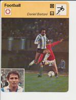 Fiche Foot Daniel Bertoni Né à Quilmes Argentine  FICH-Football-2 - Deportes