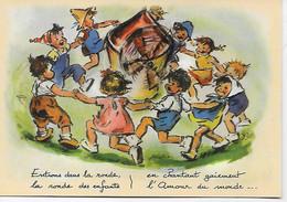 GRAVURE / GERMAINE BOURET :--Entrons Dans La Ronde,la Ronde Des Enfants En Chantant Gaiement  L'Amour Du Monde ... - Bouret, Germaine