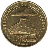 30-0096 - JETON TOURISTIQUE MDP - Observatoire Mont Aigoual Meteo France- 2007.4 - 2007