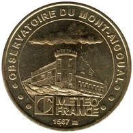 30-0096 - JETON TOURISTIQUE MDP - Observatoire Mont Aigoual Meteo France- 2007.6 - 2007