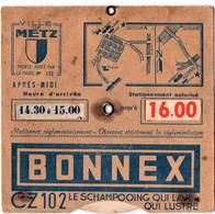 METZ (57) DISQUE De CONTROLE De STATIONNEMENT. PUBLICITE BONNEX. - Cars