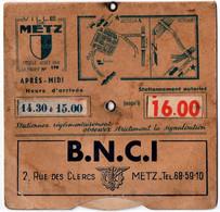 METZ (57) DISQUE De CONTROLE De STATIONNEMENT. PUBLICITE B.N.C.I. - Cars