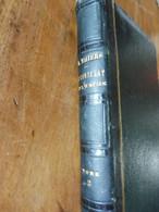 1847 HELIOPOLIS ; HOHENLINDEN; MACHINE INFERNALE ; LES NEUTRES  (Edition A. Thiers -Le Consulat Et L'Empire) 458 Pages - 1801-1900