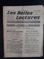 Les Belles Lectures Chansons Et Legendes Des Troubadours Traduites De L ' Ancien Provençal  1952 - Art