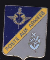 71465- Pin's - Poste Aux Armées .Militaire.Armée.signé Fraisse. - Militari
