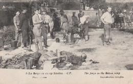 CPA La Forge Au Camp Hindou Métier Forgeron Soldat Militaire Militaria  2 Scans - Andere
