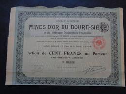AFRIQUE OCCIDENTALE FRANCAISE - MINES D'OR DU BOURE-SIEKE - ACTION DE 100 FRS - LYON 1907 - Sin Clasificación