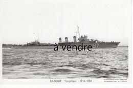 BASQUE  Torpilleur  19-4-1934 - Warships