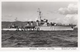 BASQUE  Torpilleur  3-5-1933 - Warships