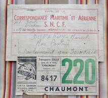 13 MARSEILLE 52 DOULAINCOURT Etiquette SNCF Correspondance Maritime Et Aerienne CALBERSON GALLE CHAUMONT - Chemin De Fer