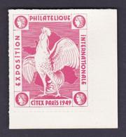 """France 1949 - Vignette Annonce Rose Expos Phil  Inter Françaises N17 Neuve** Gommée Non Dentelée """" CITEX - PARIS 1949 """" - Philatelic Fairs"""