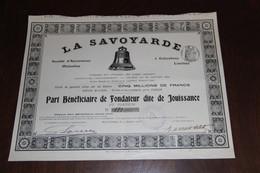 ACTION AU PORTEUR SOCIÉTÉ D'ASSURANCES MUTUELLES LA SAVOYARDE 1908 - Bank & Insurance