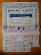 CREDIT FONCIER D ' ORIENT  -  Part Bénéficiaire Au Porteur  -  1910 - Sin Clasificación