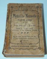 LIVRE MEDECINE NOUVELLE Pour 1910 Docteur O. DUBOIS THEORIQUE & PRATIQUE COLLECTION LIVRE ANCIEN VITRINE - 1901-1940