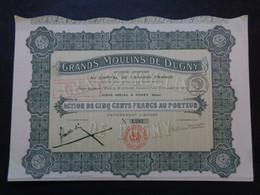FRANCE - 93 - DUGNY 1921 - GRANDS MOULINS DE DUGNY - ACTION DE 500 FRS - Sin Clasificación
