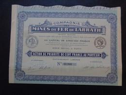 ALGERIE - CIE DES MINES DE FER DE LARRATH - ACTION DE PRIORITE DE 100 FRS - PARIS 1908 - PEU COURANT - Sin Clasificación