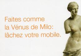 CPM - M - PUBLICITE MOBILE ORANGE - FAITES COMME LA VENUS DE MILO : LACHEZ VOTRE MOBILE - Advertising