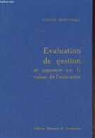 Evaluation De Gestion Et Jugement Sur La Valeur De L'entreprise. Guide Pour Une Direction Avisée Et Un Placement éclairé - Droit