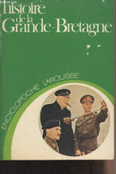 "Histoire De La Grande-Bretagne - ""Encyclopoche"" - Bédarida François/Genet Jean-Philippe - 1978 - Géographie"