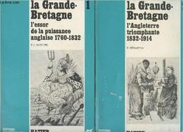 """La Grande-Bretagne - 2 Tomes - 1/ L'essor De La Puissance Anglaise 1760-1882 - 2/ L'Angleterre Triomphante 1832-1914 - """" - Géographie"""