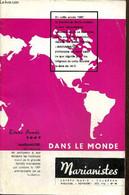 Marianistes, écho Des Oeuvres Et Des Missions De La Société De Marie, N°41 (décembre 1966) : Autour D'une Fondation (R.  - Religion