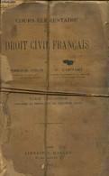 Cours élémentaire De Droit Civil Français - Tome III - Colin Ambroise, Capitant H. - 1916 - Droit